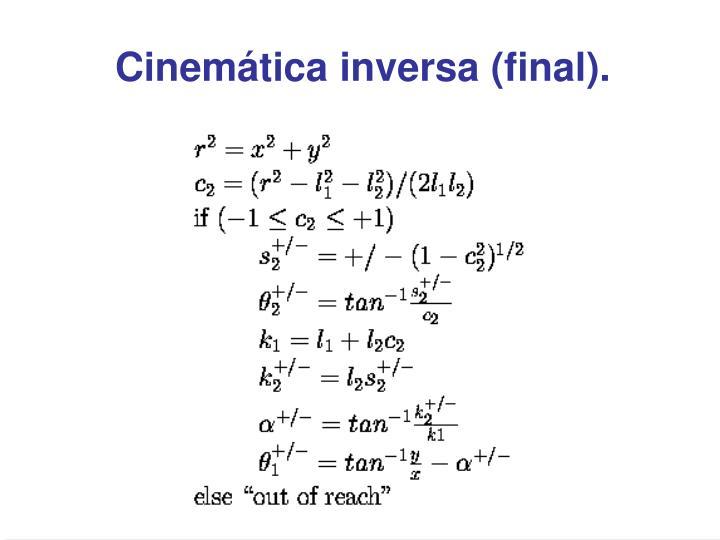 Cinemática inversa (final).