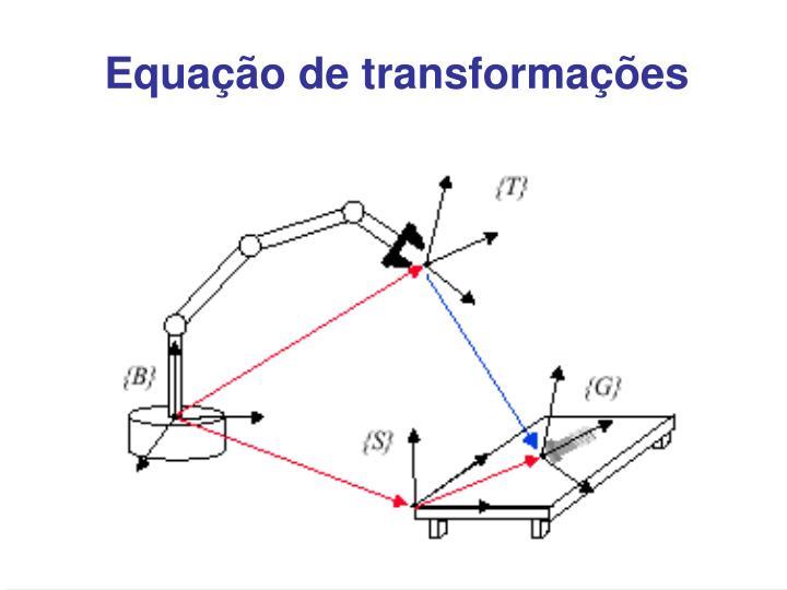 Equação de transformações