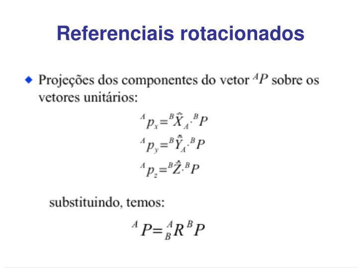 Referenciais rotacionados