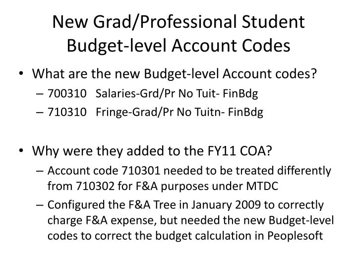 New grad professional student budget level account codes2