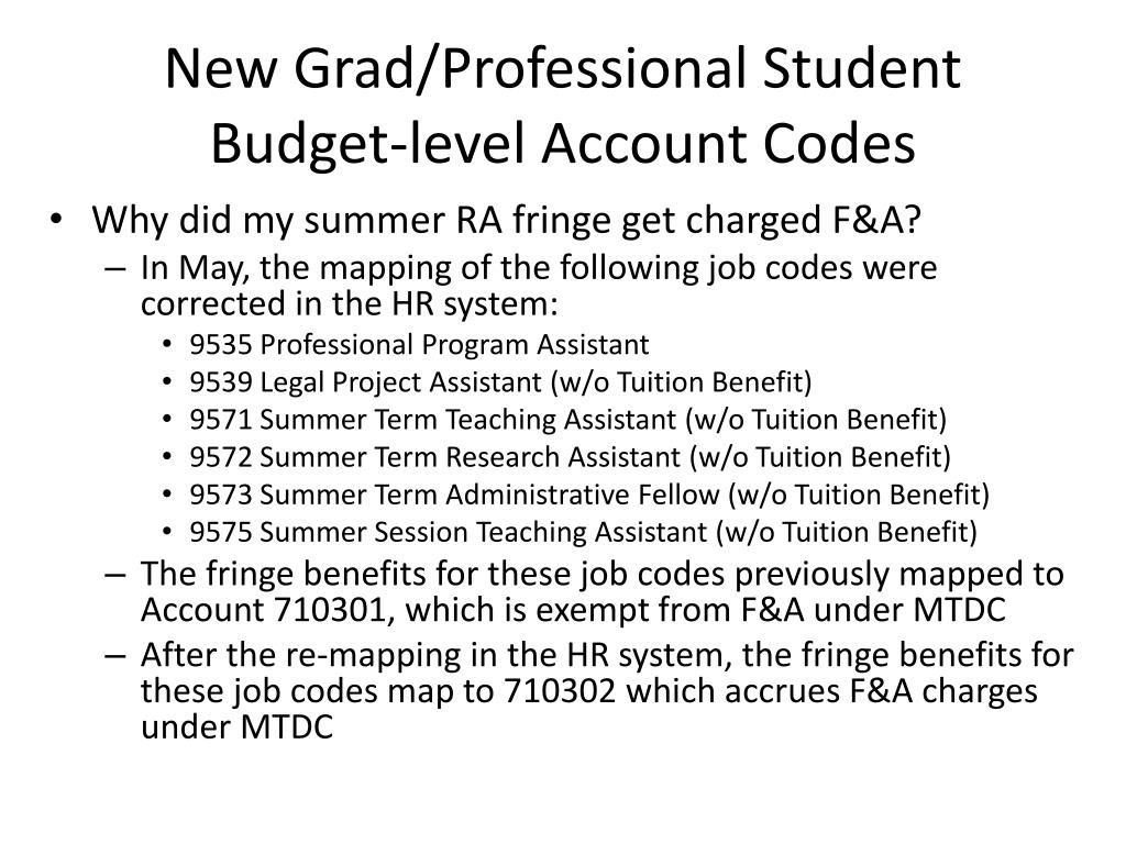 New Grad/Professional Student Budget-level Account Codes