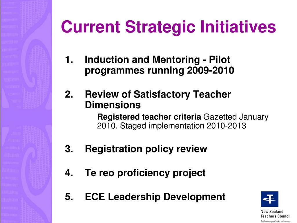 Current Strategic Initiatives