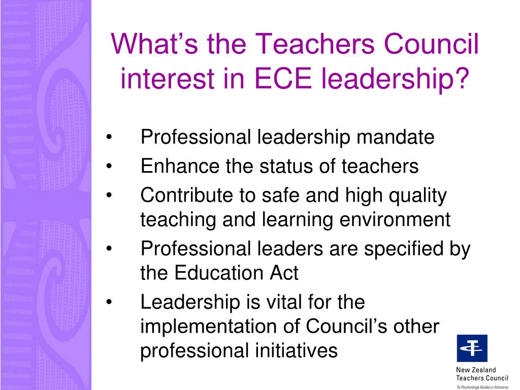 What's the Teachers Council interest in ECE leadership?