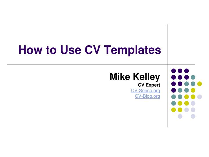 How to use cv templates l.jpg