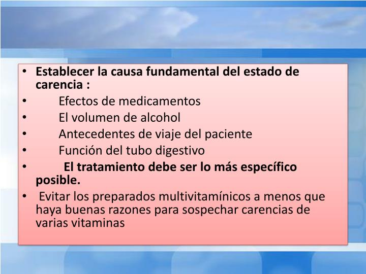 Establecer la causa fundamental del estado de carencia :