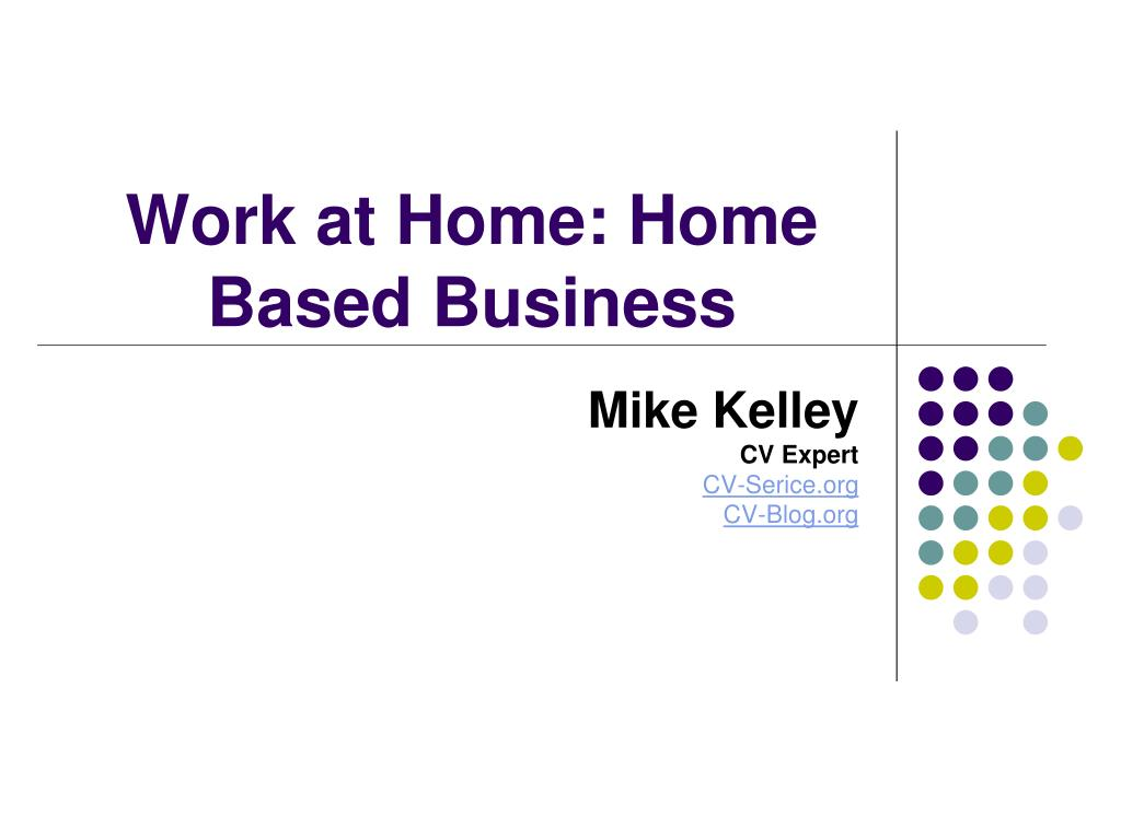 work at home home based business