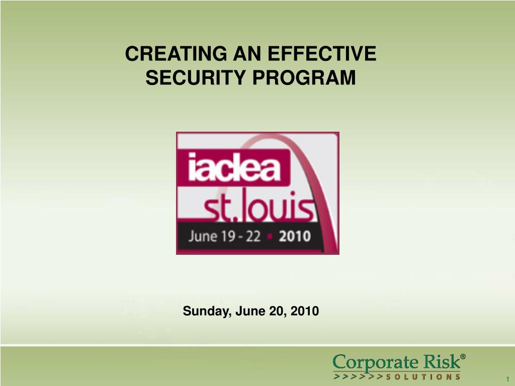 CREATING AN EFFECTIVE SECURITY PROGRAM