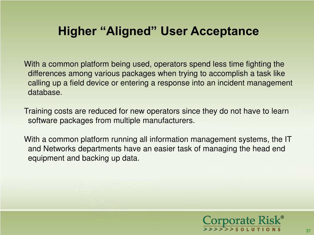 """Higher """"Aligned"""" User Acceptance"""