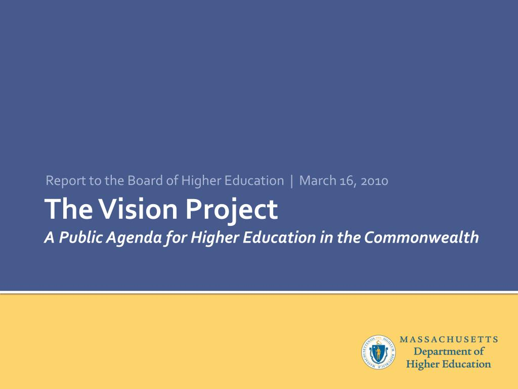 Report to the Board of Higher Education  |  March 16, 2010