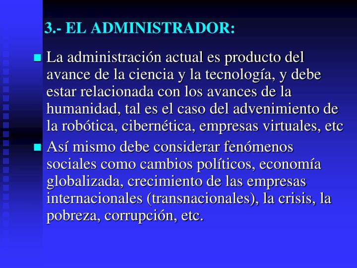 3.- EL ADMINISTRADOR: