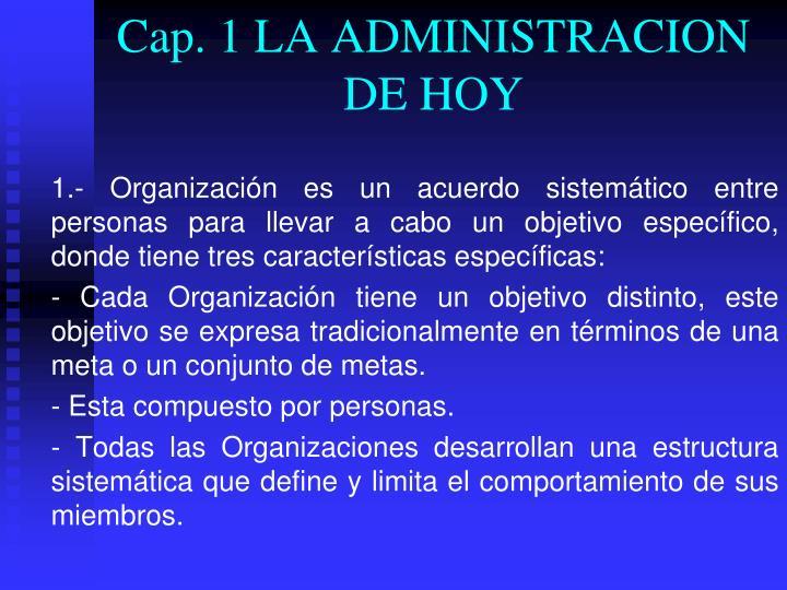 Cap. 1 LA ADMINISTRACION DE HOY