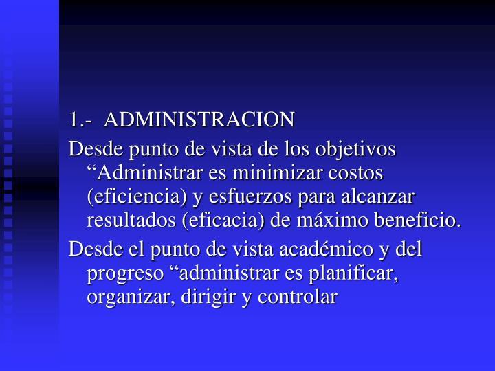 1.-  ADMINISTRACION