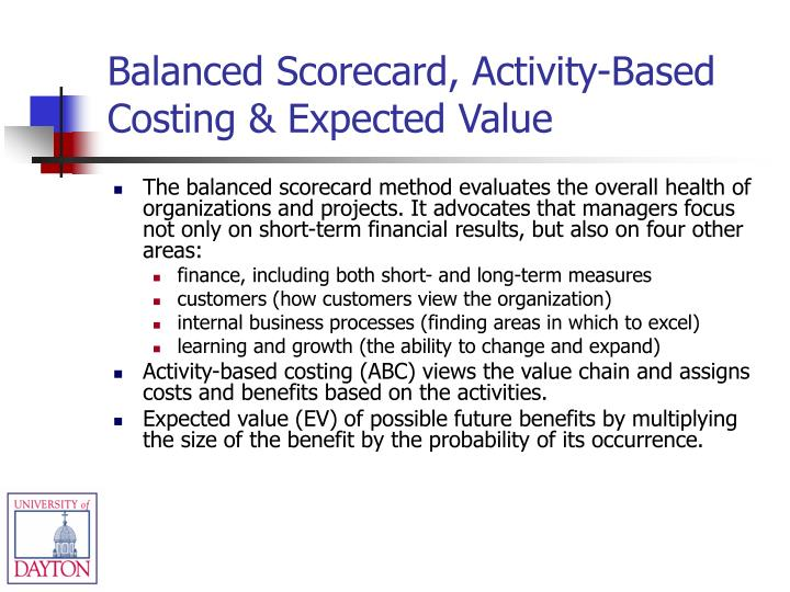 Balanced Scorecard, Activity-Based Costing & Expected Value