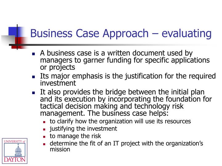 Business Case Approach – evaluating