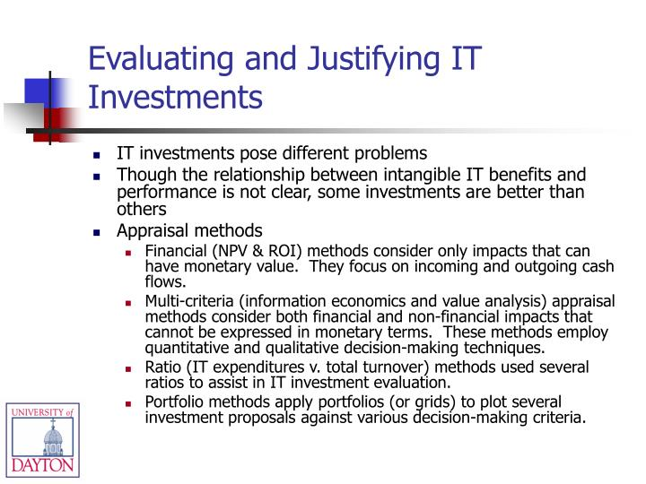 Evaluating and Justifying IT Investments