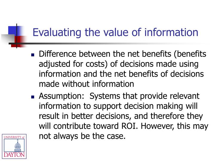 Evaluating the value of information