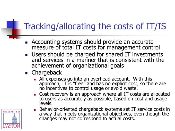 Tracking/allocating the costs of IT/IS