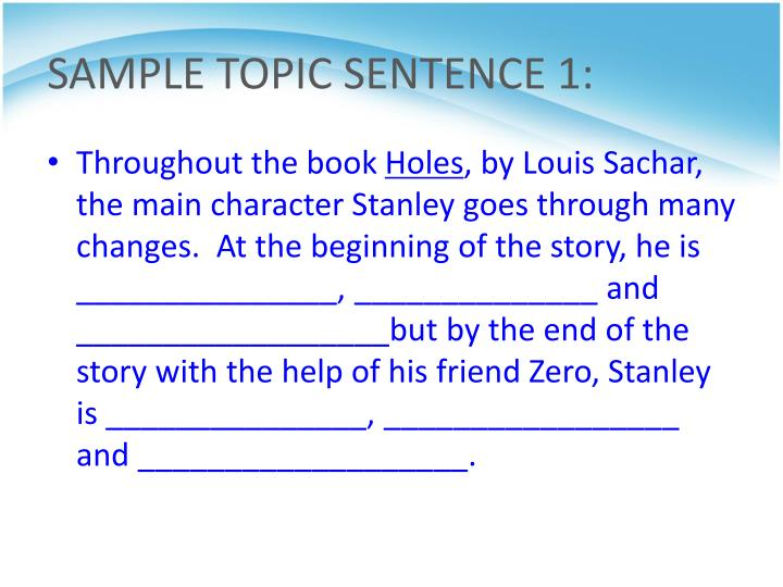 SAMPLE TOPIC SENTENCE 1:
