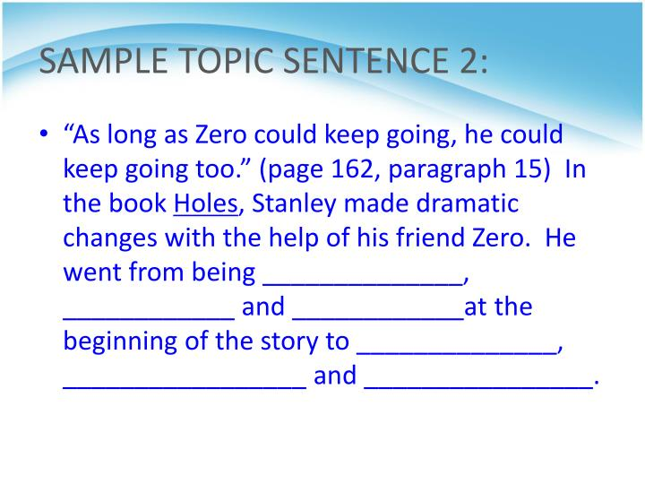 SAMPLE TOPIC SENTENCE 2:
