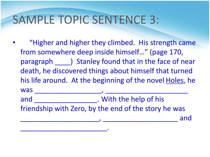 SAMPLE TOPIC SENTENCE 3: