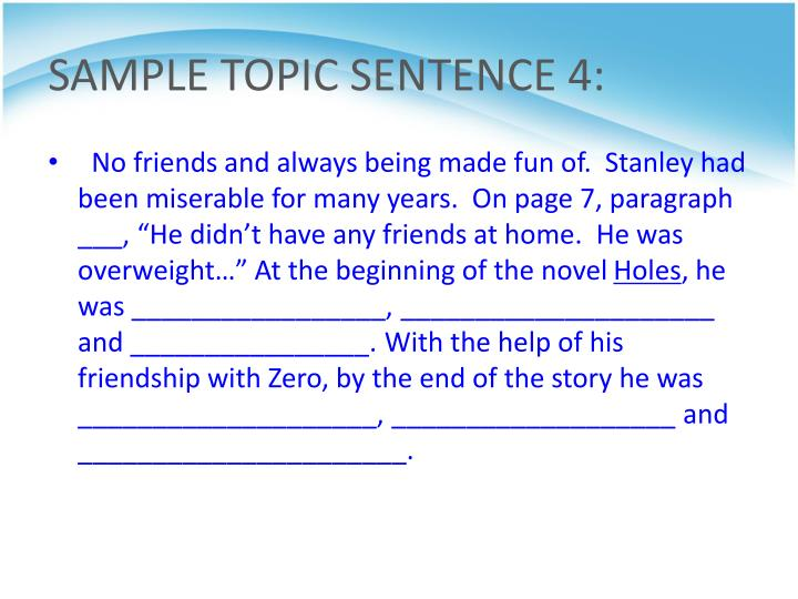 SAMPLE TOPIC SENTENCE 4: