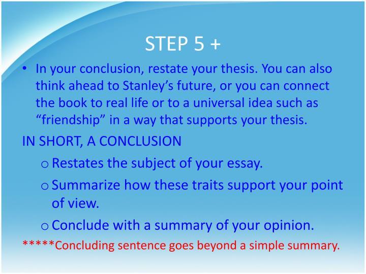 STEP 5 +