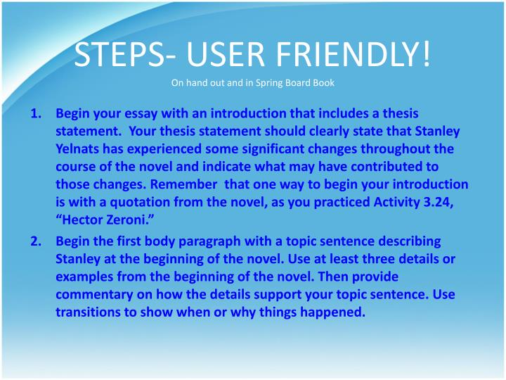 STEPS- USER FRIENDLY!