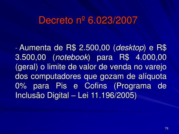Decreto nº 6.023/2007