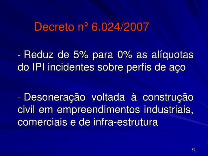 Decreto nº 6.024/2007