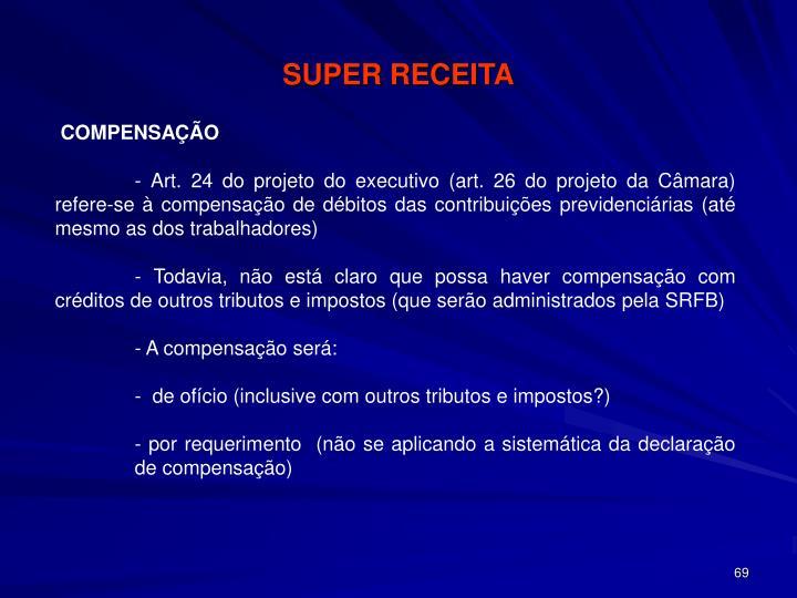 SUPER RECEITA