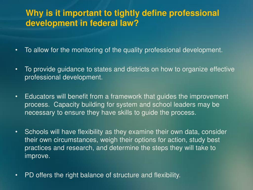 Why is it important to tightly define professional development in federal law?