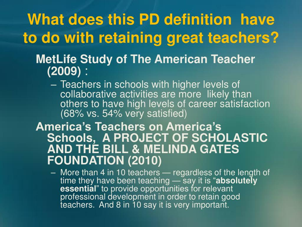 What does this PD definition  have to do with retaining great teachers?
