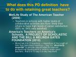 what does this pd definition have to do with retaining great teachers