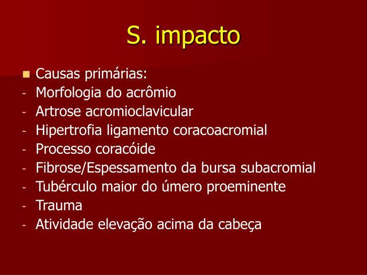 S. impacto
