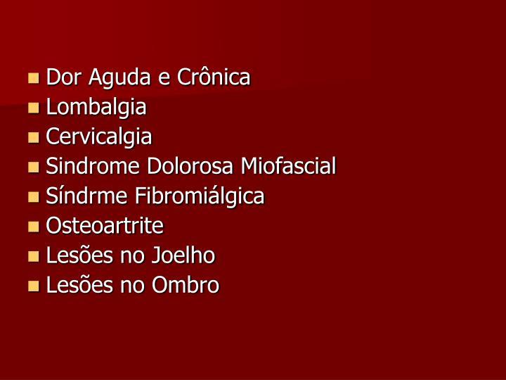 Dor Aguda e Crônica