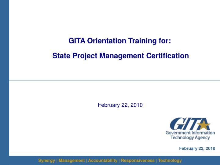 GITA Orientation Training for: