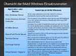 bersicht der 64 bit windows einsatzszenarien