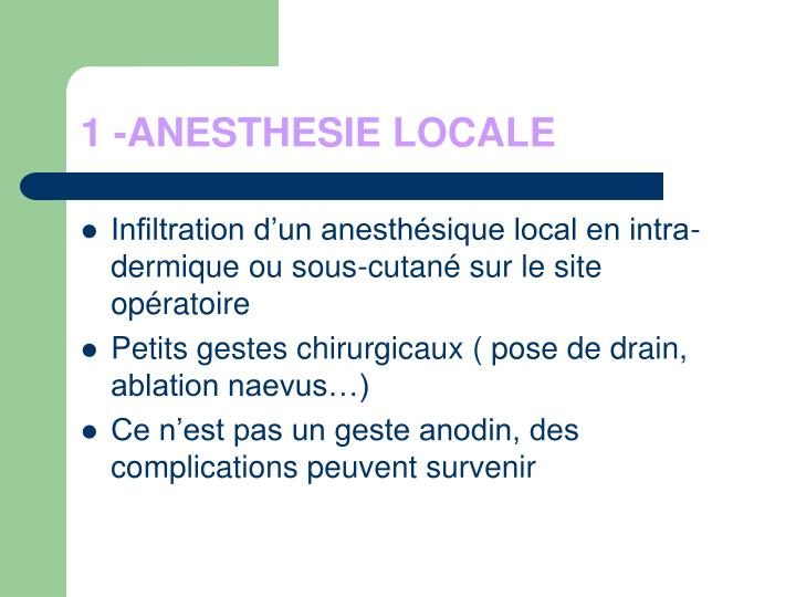1 -ANESTHESIE LOCALE