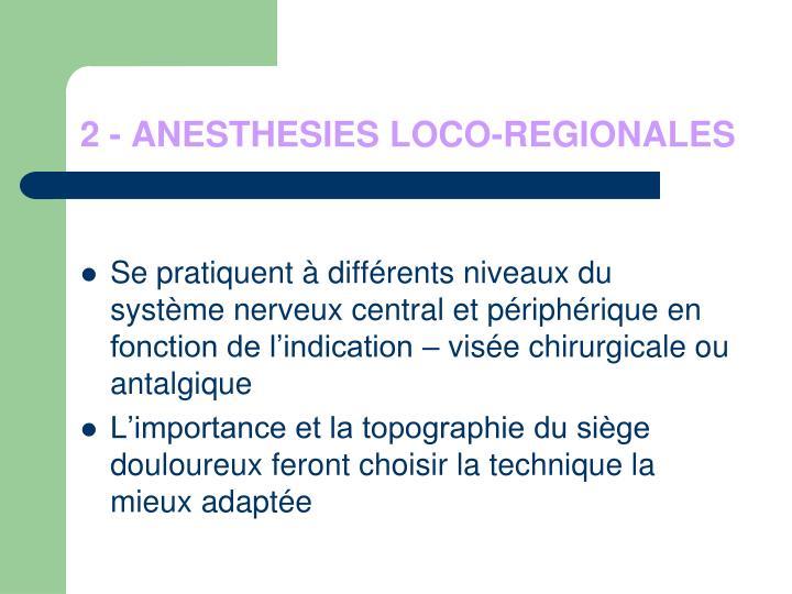2 - ANESTHESIES LOCO-REGIONALES