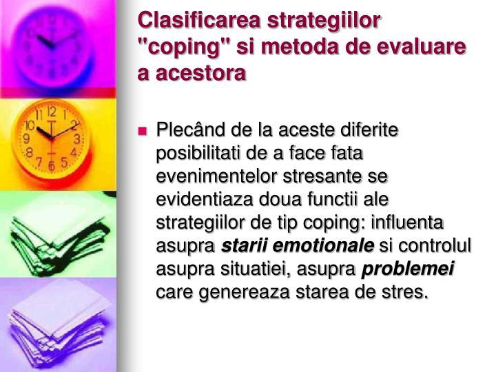 """Clasificarea strategiilor """"coping"""" si metoda de evaluare a acestora"""