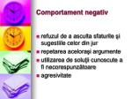 comportament negativ