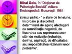 mihai golu n dic ionar de psihologie social editura enciclopedic bucure ti 1981