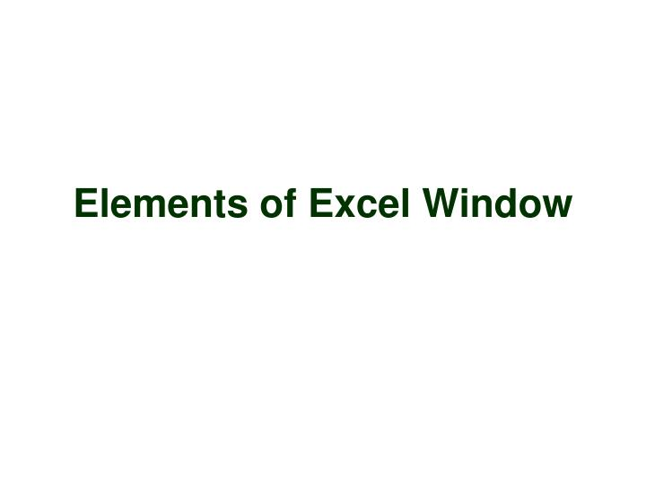 Elements of excel window
