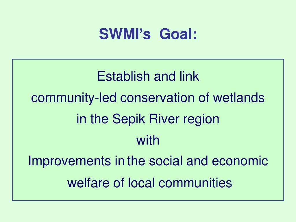 SWMI's  Goal:
