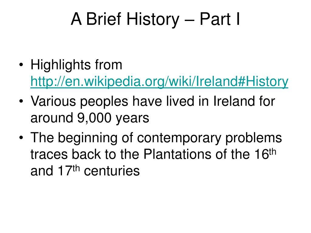 A Brief History – Part I