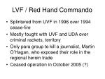 lvf red hand commando