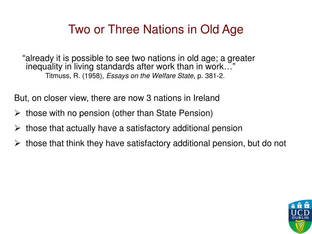 Two or Three Nations in Old Age