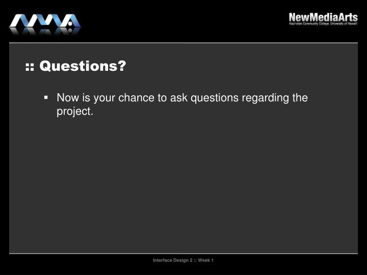 :: Questions?