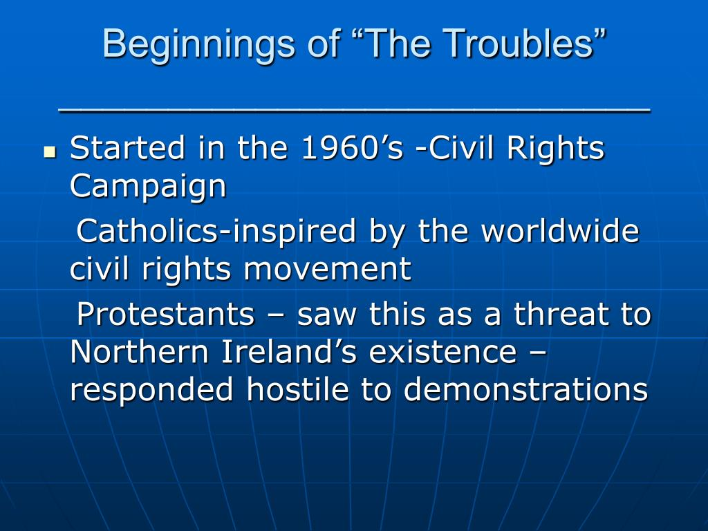 "Beginnings of ""The Troubles"""