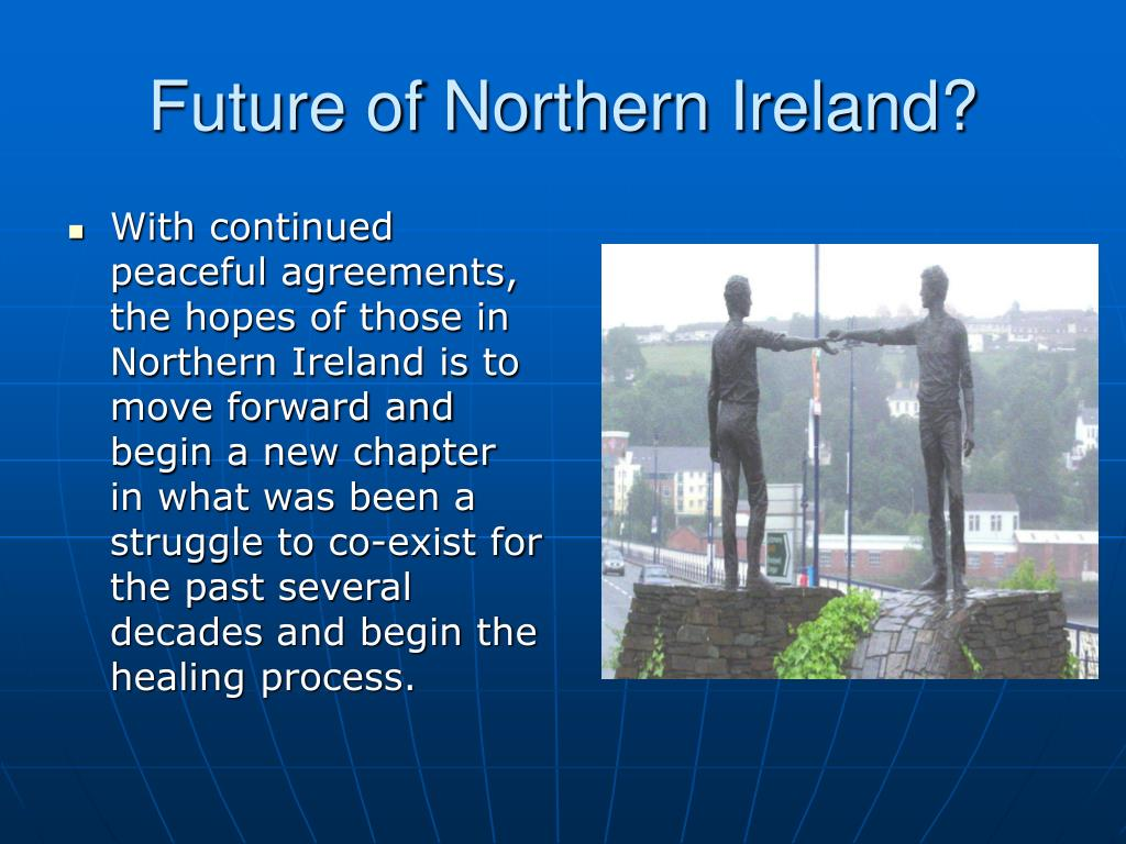Future of Northern Ireland?